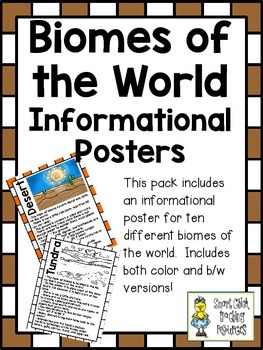 Biomes of the World ~ Set of 10 Informational Posters (Color & B/W)