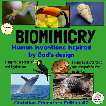 Biomimicry: Learning from Nature: Christian Educators Edition #2