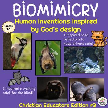 Biomimicry: Learning from Nature: Christian Educators Edition #3