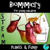 STEM- Biomimicry - Plants and Fungi for Young Children