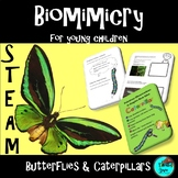 STEAM - Biomimicry for Young Children - Caterpillars and Butterflies