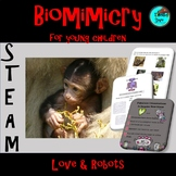 STEAM - Biomimicry for Young Children - Love and Robots
