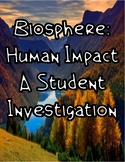 Biosphere and Human Impact: A Student Investigation