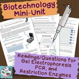 Biotechnology Mini-Unit: PCR, Gel Electrophoresis, and Res