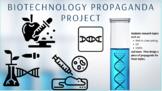 Biotechnology Propaganda Project