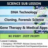 DNA Technology Sub Lesson - Cloning, Gene Therapy, & Forensic Science Homework