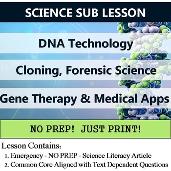 DNA Technology Sub Lesson - Cloning, Gene Therapy, & Foren