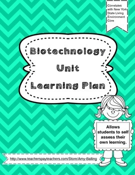 Biotechnology Unit  Learning Plan NY Biology (The Living E