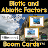 Biotic and Abiotic Factors - Digital Boom Cards™ Sort