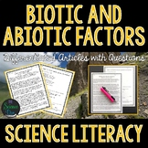 Biotic and Abiotic Factors  - Science Literacy Article