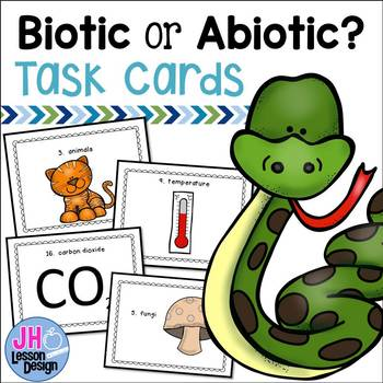 Biotic and Abiotic Factors Task Cards