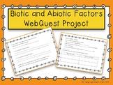 Biotic and Abiotic Factors Webquest
