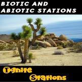 Biotic and Abiotic Stations