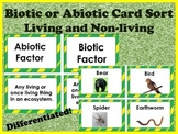 Biotic Abiotic living nonliving cardsort 32 cards-Differentiated for all levels