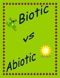Biotic vs Abiotic