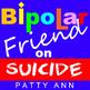 Mental Health > Bipolar Friend on Relationships, Dating & Divorce