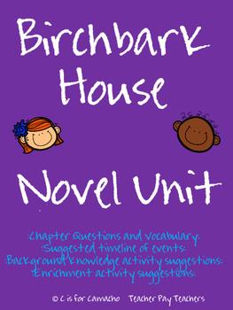 Birchbark House Novel Unit--Complete