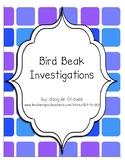 Bird Beak Adaptations Investigations