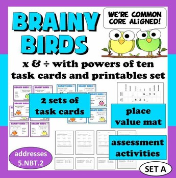 Brainy Birds - x and ÷ with powers of ten task cards and printables (set a)
