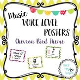Music Voice Level Posters -Dynamics - Bird Chevron Theme