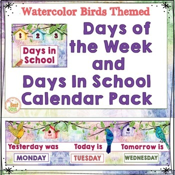 Bird Classroom Theme:  Days of the Week Calendar Pack in Watercolor Birds