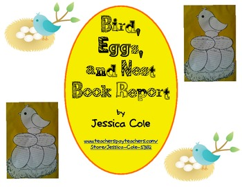 Bird, Eggs, and Nest Book Report