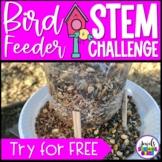 Bird Feeder STEM Challenge FREE (Spring STEM and Earth Day