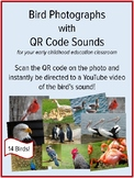 Bird Sounds with QR Codes, Active Listening, Music and Mov