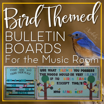 Bird Themed Bulletin Boards for the Music Room: Printables and Setup Directions