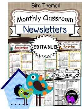 Bird Themed Monthly Classroom Newsletters EDITABLE