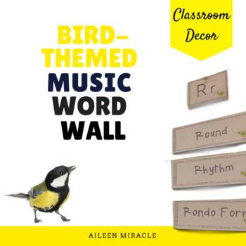 Bird-Themed Music Word Wall