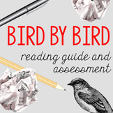 Bird by Bird Reading Guide and Assessment