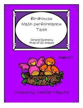 Birdhouse Math Performance Task - Geometry