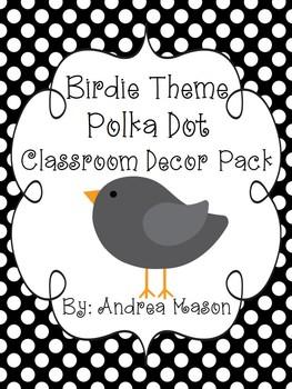 Birdie Theme Polka Dot Classroom Decor Pack