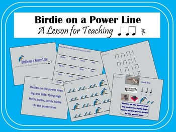 Birdie on a Power Line: A Song for Teaching Rhythm