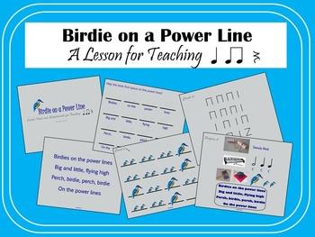 Birdie on a Power Line: A Song for Teaching Rhythm