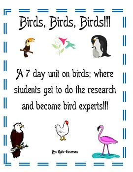 Birds! A 7 Day Research Unit!