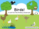 Birds! A Unit for the Primary Classroom!