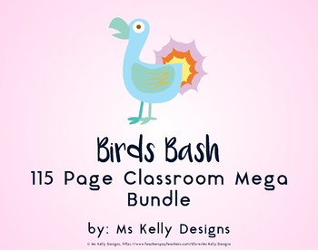 Birds Bash 115 Page Classroom Mega Bundle Set