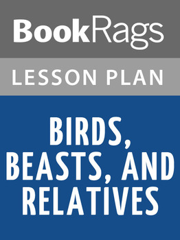Birds, Beasts, and Relatives Lesson Plans