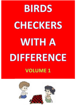 Birds -- Checkers with a DIFFERENCE  Volume 1
