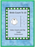 Birds Preschool, Count to 10 Count and Clip Cards, Summer Special Education
