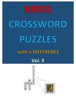 Birds Crossword Puzzles with a DIFFERENCE   vOLUME 3