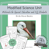 Modified Science Unit: Birds Have Beaks
