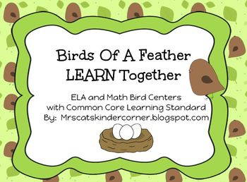 Birds Of A Feather LEARN together ELA and Math Centers w/ Common Core Standards