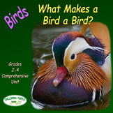 Birds – What Makes a Bird a Bird (Nonfiction Science and Literacy Unit)