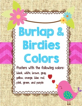 Birds and Burlap Colors Posters
