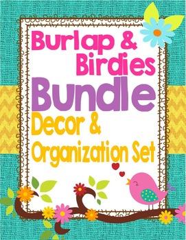Birds and Burlap Theme Classroom Decor and Organization Bundle