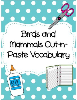 Birds and Mammals Cut-n-Paste Vocabulary