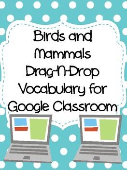 Birds and Mammals Drag-n-Drop Vocab for Google Classroom